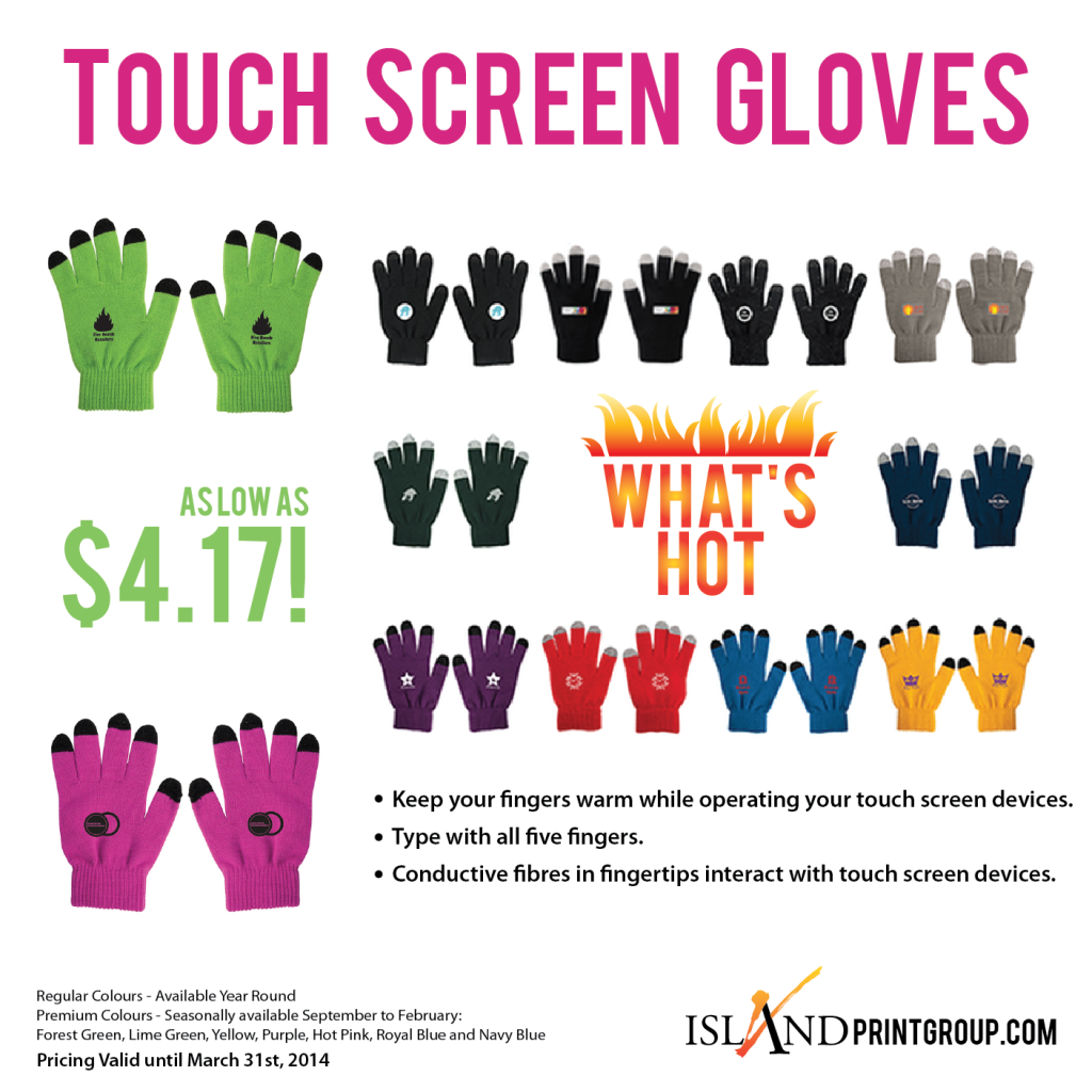 What's Hot Wednesday - Touch Screen Gloves - Island Business Print Group