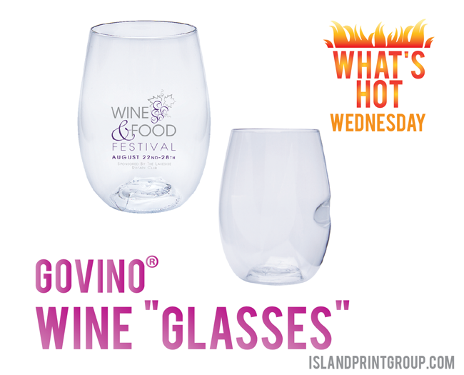 What's Hot Wednesday - Govino Wine Glasses - Island Business Print Group