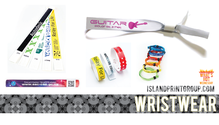 What's Hot Wednesday - Wristwear - Island Business Print Group