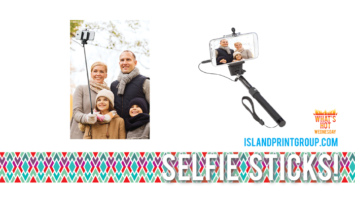 What's Hot Wednesday - Selfie Stick- Island Business Print Group
