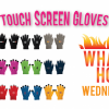 WHW - Touch Screen Gloves - Island Business Print Group