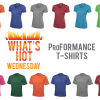 What's Hot Wednesday - ProFORMANCE Tee Island Business Print Group