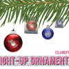 What's Hot Wednesday - Light-up Ornament - Island Business Print Group