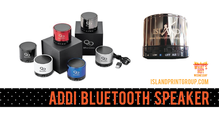 What's Hot - Addi Bluetooth Speaker - Island Business Print Group